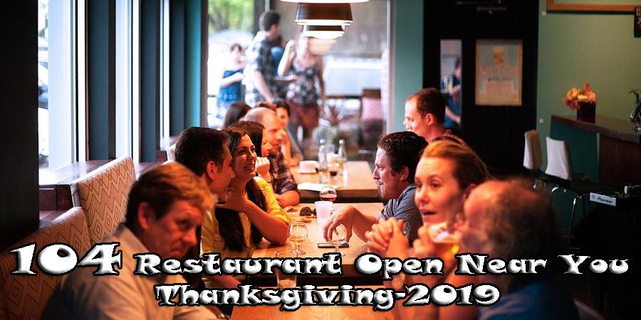 Restaurants open on Thanksgiving 2019